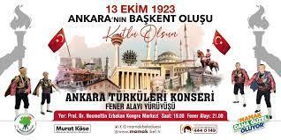 Ankara'nın Başkent oluşu görkemli bir törenle kutlanacak - Ankara Haberleri