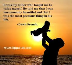 Beautiful Quotes On Father Best of Dad Quotes Father Quotations Dad Quotations Relationship Quotes
