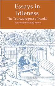 essays in idleness the tsurezuregusa of kenko by yoshida kenko