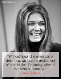 Gloria Steinem Quotes Impressive Gloria Steinem Quotes Inspirational Women Quotes