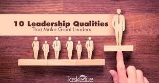 Define Team Leader Top 10 Leadership Qualities That Make Good Leaders