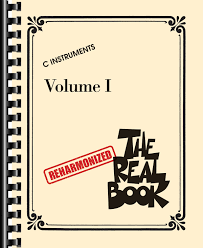 The Official Real Book The Reharmonized Real Book Volume 1