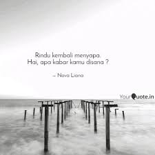 Rindu Kembali Menyapa Ha Quotes Writings By Nova Liana