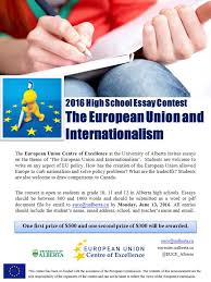 high school essay contest european union centre of excellence altogether i just wanted to acknowledge the eu s continued efforts and in the essay that s exactly what i did