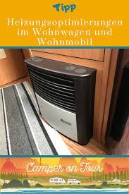 Heizungsoptimierungen Camper On Tour Wohnwagen Wohnmobil