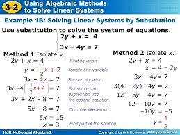 methods of solving systems of equations math algebra using algebraic methods to solve linear systems use