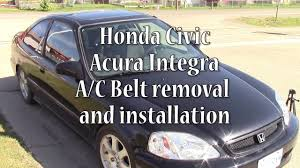 2000 honda civic integra ac belt replacement (air conditioning 2000 Civic Ac Diagram 2000 honda civic integra ac belt replacement (air conditioning belt) youtube 2000 honda civic ac power diagram