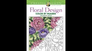 Creative Haven Floral Design Color By Number Coloring Book Flip Through Dover Creative Haven Color By Number Floral Designs Coloring Book