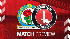 Blackburn rovers is one of the most famous football clubs in the country and a founding member of th. Match Preview Blackburn Rovers V Charlton Cafc