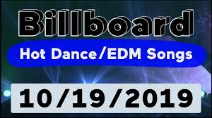 Billboard Top 50 Hot Dance Electronic Edm Songs October 19 2019