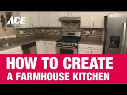 how to create a farmhouse kitchen ace hardware