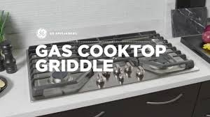 gas cooktop with griddle. Gas Cooktop - GE Cafe Griddle Gas Cooktop With Griddle