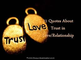 Quotes About Relationships And Trust Delectable 48 Quotes About Trust In Love And Relationship