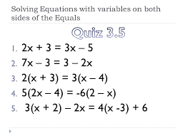 solving equations with variables on both sides of the equals