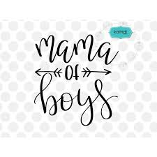 Mom Of Boys Quotes Extraordinary Mama Of Boys SVG File Handlettered SVG Mother SVG