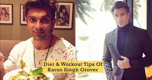 Gym Diet Chart In Punjabi Karan Singh Grover Fitness Tips Diet Chart And Workout Routine