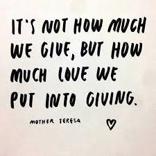 Quotes On Giving Awesome How Much Love We Put Into Giving Mother Teresa International