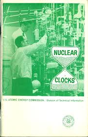 Knolls Atomic Power Laboratory Chart Of The Nuclides Nuclear Clocks By Henry Faul
