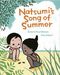 Natsumi's Song of Summer: Weston, Robert Paul, Saburi, Misa ...