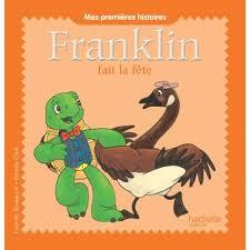 Franklin - Franklin fait la fete - mes premiers histoir - Collectif -  broché - Achat Livre   fnac