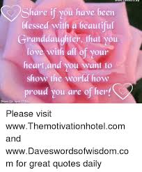 Beautiful Granddaughter Quotes Best Of Share If You Have Been Blessed With A Beautiful Granddaughter That