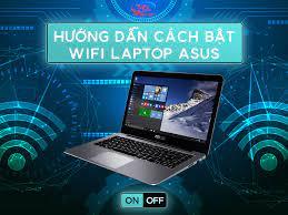 Cách bật Wifi trên Laptop ASUS cho người mới sử dụng