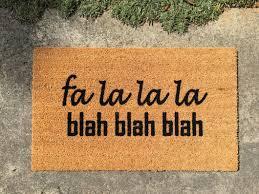fa la la la blah blah blah Rude Holiday Doormat – Nickel Designs ...