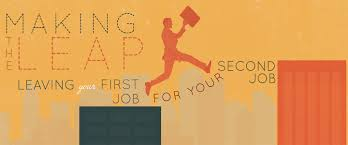 making the leap leaving your first job for your second job primer making the leap leaving your first job for your second job