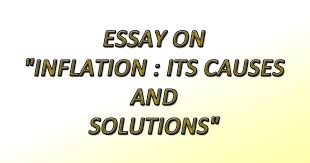 essay on inflation its causes and solutions sir tauheed s  essay on inflation its causes and solutions sir tauheed s tuition center