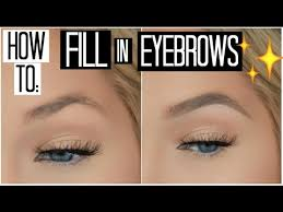 how to fill in your eyebrows for beginners how to shape your eyebrows with makeup