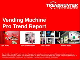 Vending Machine Trends