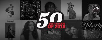 The 50 Best Albums of 2016 SPIN