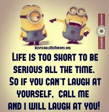 Funny Quotes With Pictures About Life Funny quotes and sayings about life Minion Quotes 76