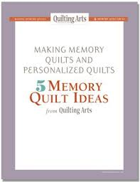 Free Art Quilt Patterns & Tutorials from Quilting Arts - The ... & Making Memory Quilts and Personalized Quilts: 5 Memory Quilt Ideas Adamdwight.com