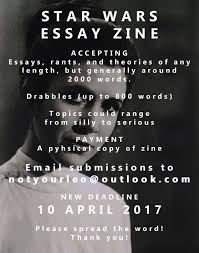 call for submissions star wars essay zine sea green zines starwarsessayzine