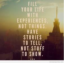 Life Experience Quotes Impressive Fill Your Life With Experiencesmemories From Your Travels Will