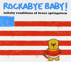 lullaby renditions of bruce springs