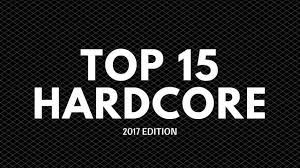 Top ten hardcore songs