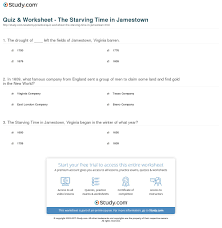 quiz worksheet the starving time in jamestown com print the starving time in jamestown definition john smith s role worksheet