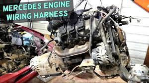 mercedes engine wiring harness removal replacement engine youtube Replacement Wiring Harness mercedes engine wiring harness removal replacement engine replacement wiring harness