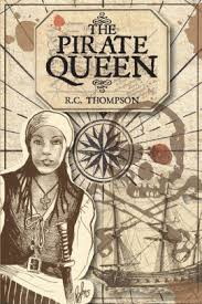 The Pirate Queen by R.C. Thompson, Paperback | Barnes & Noble®