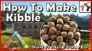 Ark How Make Kibble Tame Dinosaurs Fast Ark Survival Evolved Crafting Taming Tutorial