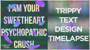Graphic Design Timelapse Trippy Text Graphic Design Speed Art Timelapse