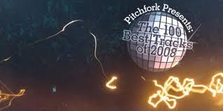 The 100 Best Tracks Of 2008 Pitchfork