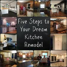 Steps To Remodel Kitchen Kitchen Remodeling 101 5 Step Kitchen Remodeling Guide