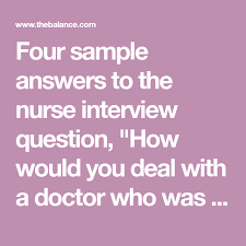 Doctors Interview Questions How To Answer A Nurse Job Interview Question About Rude