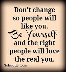 Quotes And Sayings About Being Yourself