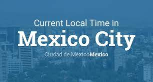 Current Local Time in Mexico City ...