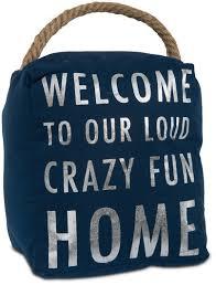 crazy fun home by open door decor crazy fun home 5 x 6