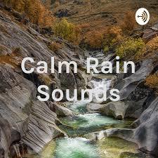 Calm Rain Sounds